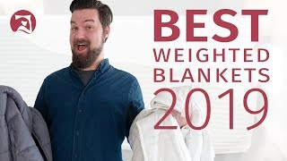 Best Weighted Blankets - Which Should You Choose? (UPDATED!)