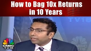Multibagger Idea: Saurabh Mukherjea Shares the Recipe of Bagging 10x Return in 10 Years | CNBC TV18