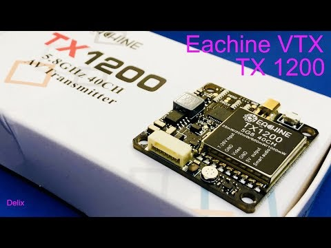 Eachine TX1200 VTX Review