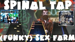 Spinal Tap - (Funky) Sex Farm - Rock Band 2 DLC Expert Full Band (August 4th, 2009)