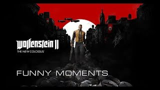 Wolfenstein II The New Colossus | Приколы, Баги, Моменты | Bugs, Glitches, Funny Moments