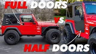 Jeep TJ Half Doors VS Full Doors