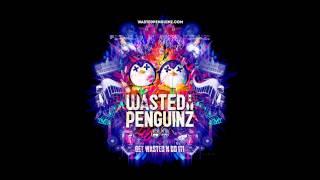 Wasted Penguinz - International Departure