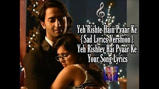 Yeh Rishte Hain Pyaar Ke(Lyrics Video)Sad   - YouTube