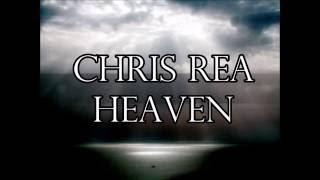 Chris Rea    Heaven Lyrics