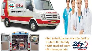 Hire Instant Road Ambulance Service in Dibdih and Dhurwa Ranchi by King