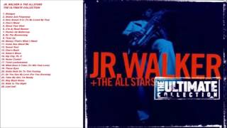 Jr Walker & The All Stars The Ultimate Collection