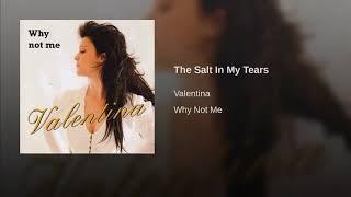 The Salt In My Tears