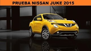 Le Nissan Juke del 2015  a prueba