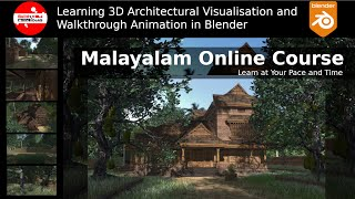 Learn 3D Architectural Visualisation and Walkthrough Animation in Blender -  Malayalam Online Course