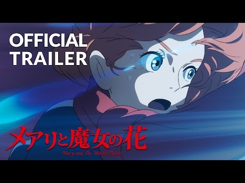 Mary and the Witch's Flower Trailer 2