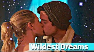 Betty & Jughead - Wildest Dreams