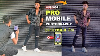 Outdoor mobile Photography tips and tricks   Phone se photoshoot kaise kare   mobile photoshoot pose