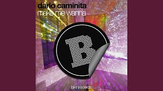 Make Me Wanna (Brendiee Remix)