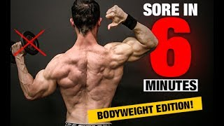 Bodyweight Back Workout (SORE IN 6 MINUTES!)