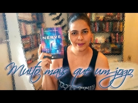 Resenha do livro Nerve da Jeanne Ryan