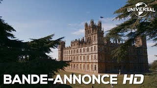Downton Abbey Film - Bande Annonce Officielle (VF)