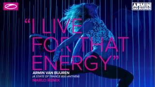 Armin van Buuren - I Live For That Energy (ASOT 800 Anthem) (MaRLo Extended Remix)
