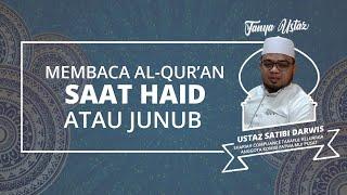 Baca Alquran selama Ramadan, Bagaimana dengan Orang yang Sedang Junub dan Haid?