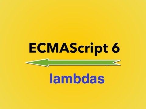 7-  ES6 || lambdas