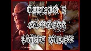 TEKKEN 7 - 'Aloness' OST (ENG) Lyric Video