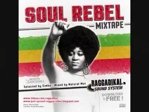 Part.1 -**Soul Rebel** mixtape – by Raggadikal Sound