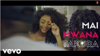 Takura - Mai Mwana (Official Video)