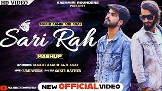 Sari Rah Mashup | Maahi Aamir | Anu Anaf | Umi A Feem New kashmiri song
