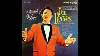 Welcome To My World ~ Jim Reeves (1962)