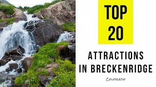 Top 20. Best Tourist Attractions & Things to Do in Breckenridge, Colorado