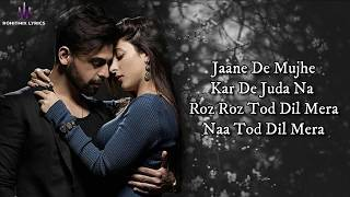 Jaane De Mujhe (LYRICS) - Sanam - YouTube