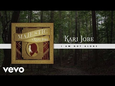 I Am Not Alone - Youtube Lyric Video