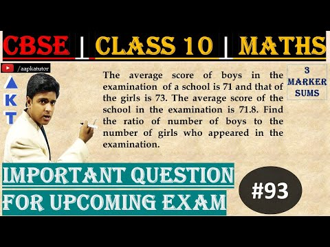 #93 | 3 Marker | CBSE | Class X | The average score of boys in the examination  of a school is 71 and that of the girls is 73. The average score of the school in the examination is 71.8. Find the ratio of number of boys to the number of girls who appeared