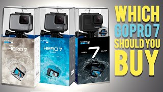 Which GoPro Hero 7 Should You Buy