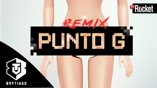 Punto G (Remix) - Brytiago (Video)