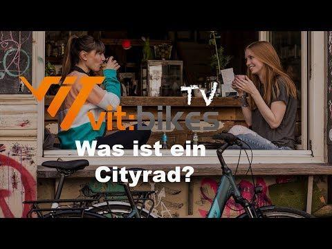 Was ist ein Cityrad? - vit:bikesTV [012]