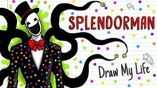 SPLENDORMAN | Draw My Life happypasta