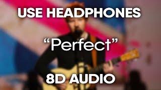 Ed Sheeran – Perfect (8D Audio) (USE HEADPHONES)