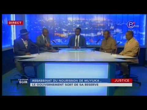 Equinoxe Soir: Assassinat du Nourrisson de MUYUKA, Le Gouvernement sort de sa Réserve