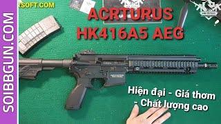 ARCTURUS HK416A5 AEG Súng Airsoft Chất Lượng Cao, Súng Bắn Bi - SOIAIRSOFT.ONLINE