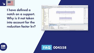 FAQ 004558 | I have defined a notch on a support. Why is it not taken into account for the reduction factor k<sub>v</sub>?