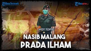 Nasib Prada Ilham, Provokator yang Sebar Hoaks Serbu Polsek Ciracas, Penjara dan Dipecat dari TNI