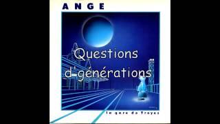 """Ange """"La Gare de Troyes"""" 03 - Questions d'Générations"""