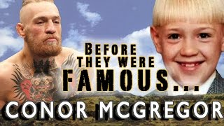 CONOR MCGREGOR   Before They Were Famous