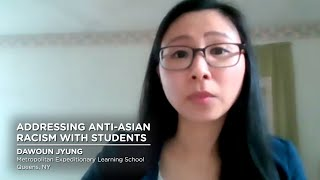 Addressing Anti-Asian Racism With Students