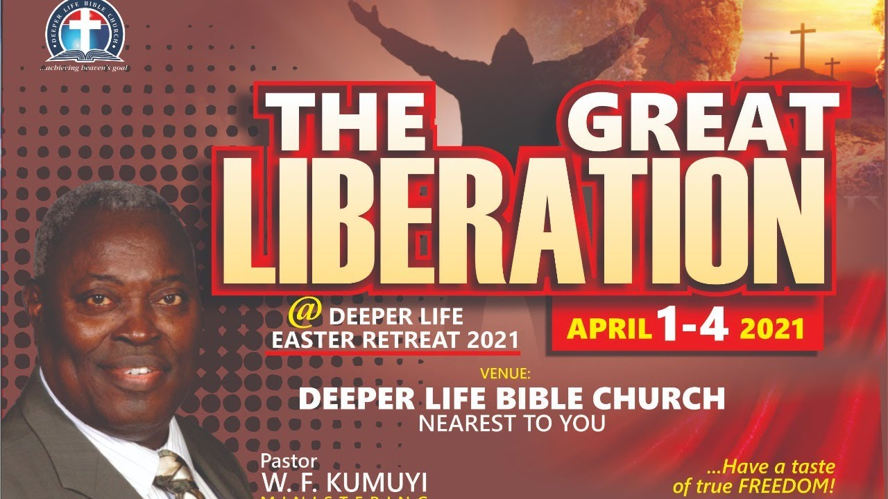 Deeper Christian Life Easter Retreat 2 April 2021 Day 2 with Pastor W. F. Kumuyi