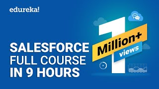 Salesforce Full Course - Learn Salesforce in 9 Hours | Salesforce Training Video
