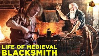 What Life Was Like As A Medieval Blacksmith