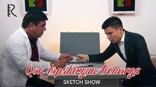 Sketch SHOW - Qon topshirgan bemorga