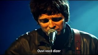 Oasis - Don't Look Back In Anger - Legendado • [BR | Acústico]